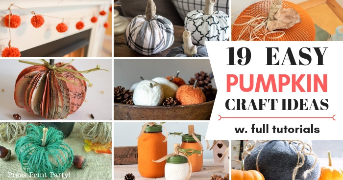 pumpkin craft Ideas w full tutorials -Press Print Party!