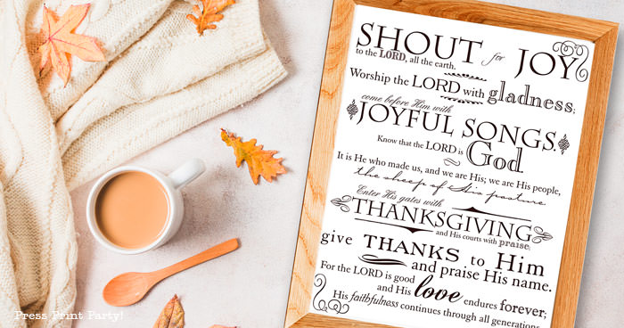 Free Printable Thanksgiving decoration psalm 100 printable wall art , thanksgiving decor ideas rustic farmhouse for living room mantle, white in a rustic frame or thanksgiving blackboard chalk print. grateful print, pdf instant download, blessed thanksgiving, by Press Print Party