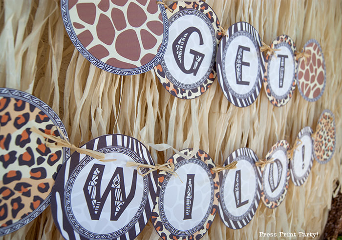Get Wild african Animal party Safari theme Party Printables - Press Print Party! get wild banner
