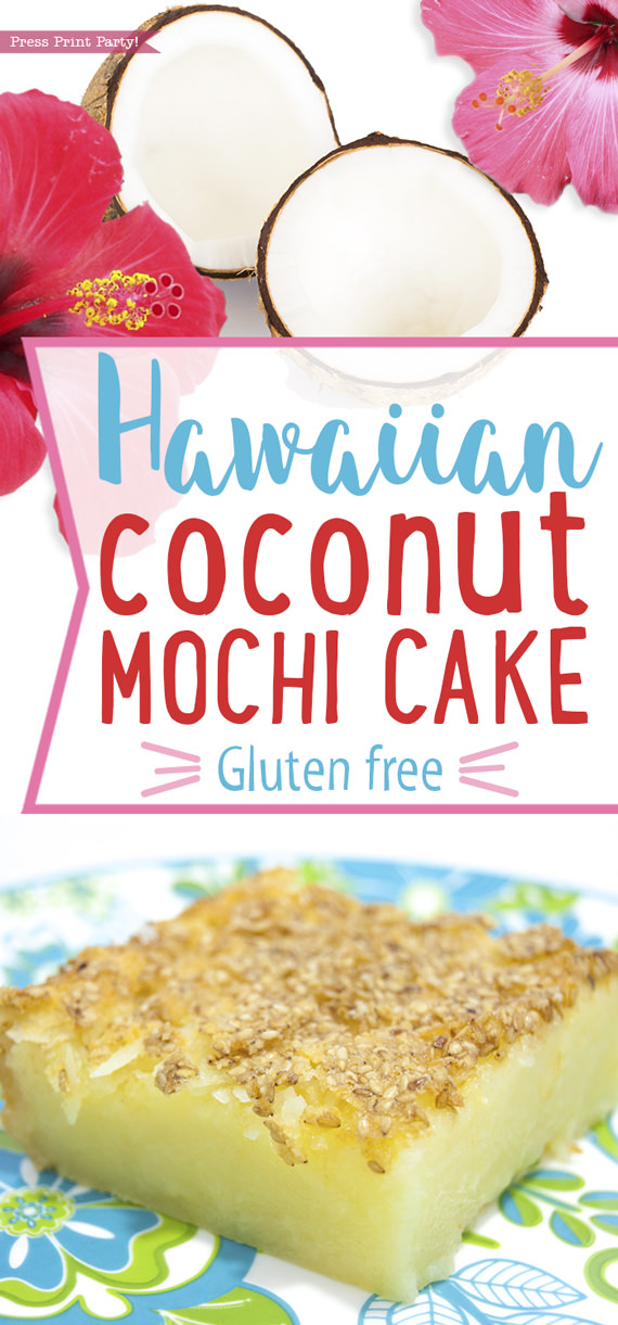 Hawaiian Coconut Butter Mochi Cake photo with hibiscus - Press Print Party!