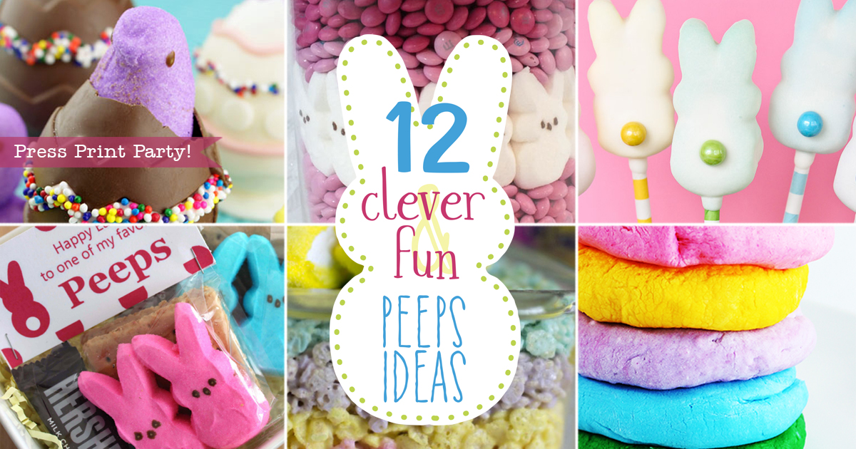 12 Clever and Fun Peeps Ideas - by Press Print Party!