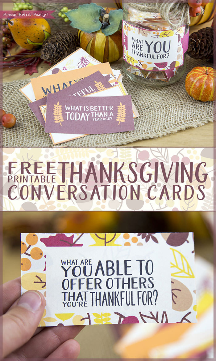 Free Thanksgiving printable conversation cards for Thanksgiving dinner activity. Game for Thanksgiving. free printable Thanksgiving ideas for dinner. What to do at Thanksgiving dinner. With questions to boost conversation. Fall leaves design. Put them in a jar with label. Press Print Party! What are you thankful for? What are you able to offer others that you're thankful for?