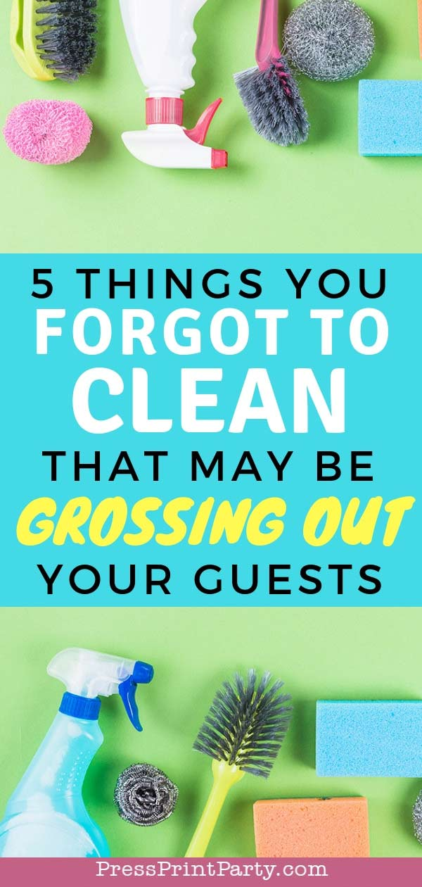 5 thing you forgot to clean that might be grossing out your guests