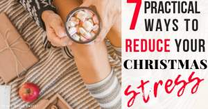 7 practical ways to reduce your christmas stress - Press Print Party!