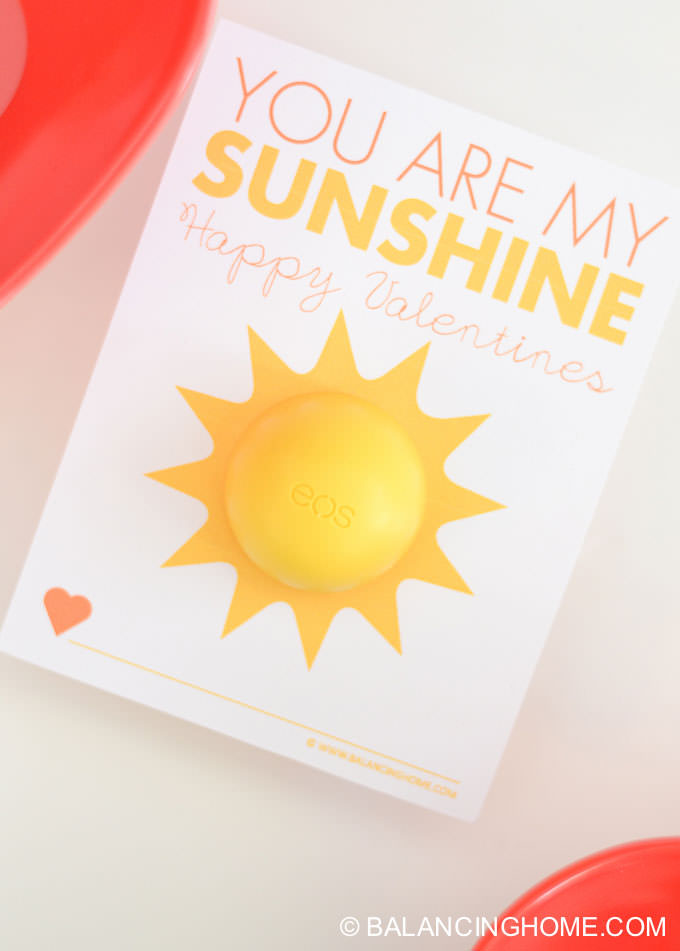 35 Easy No-Candy Valentines with Free Printables by Category - Curated by Press Print Party! You're my sunshine eos balm