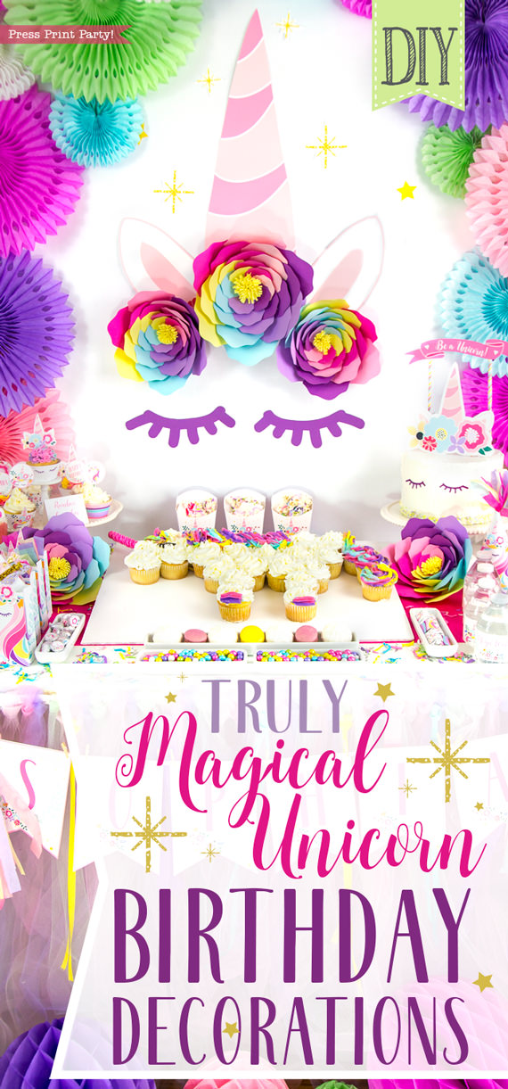 Truly Magical Unicorn Birthday Party Decorations DIY