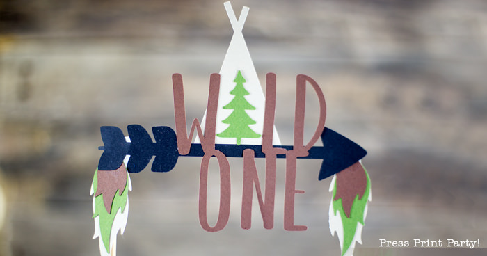 Wild One Birthday Cake Topper DIY (FREE SVG)