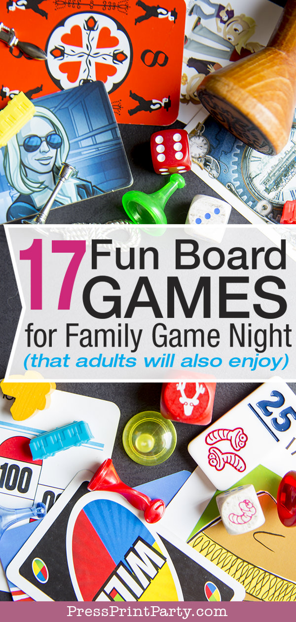 17 Fun Board Games for Family Game Night That Adults will also enjoy. Game pieces - Press Print Party!