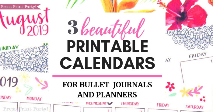 3 calendars for bullet journals and planners- Press Print Party!