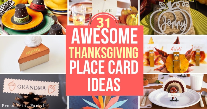 31 Awesome Thanksgiving Place Card Ideas Press Print Party
