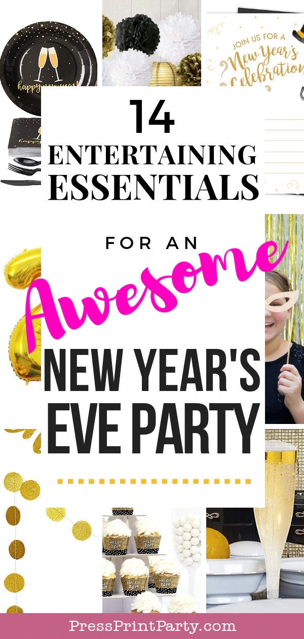 14 entertaining essentials for an awesome new year's eve party - Press Print Party!