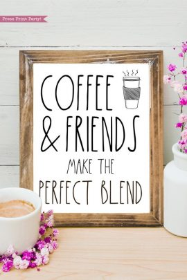 Coffee bar, Coffee and friends make the perfect blend Rae Dunn inspired coffee bar sign, for coffee station - Press Print Party!
