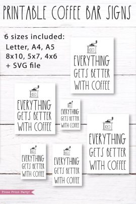 Coffee bar, Everything gets better with coffee Rae Dunn inspired coffee bar sign, for coffee station - Press Print Party!