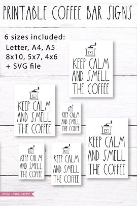 Keep Calm and Smell the Coffee Rae Dunn inspired coffee bar sign, for coffee station 6 sizes- Press Print Party!