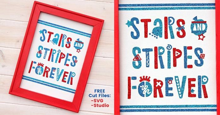 Stars and stripes forever free printable sign