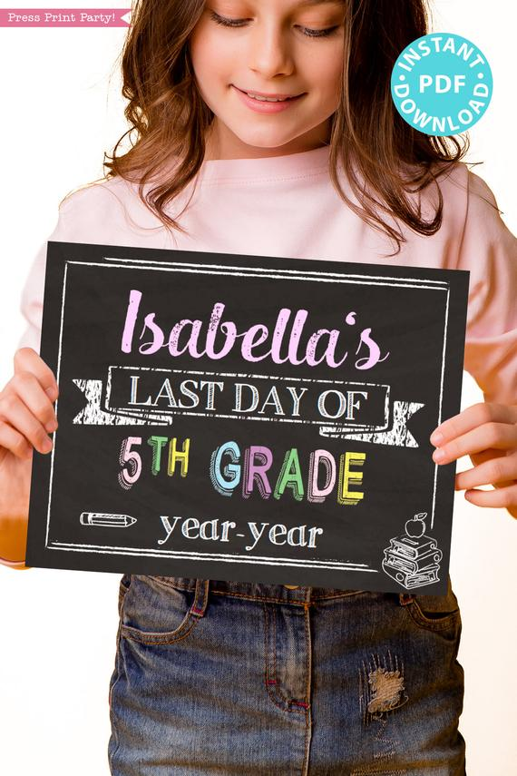 first day of school sign printable pastel chalkboard. last day of school sign editable. Last day of 5th grade - Press Print Party!
