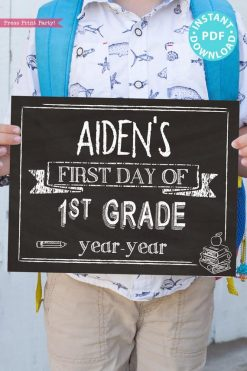 first day of school sign printable white chalkboard. last day of school sign editable. First day of 1st grade - Press Print Party!