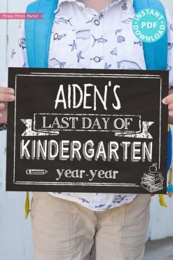 first day of school sign printable white chalkboard. last day of school sign editable. last day of kindergarten - Press Print Party!