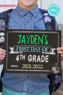 first day of school sign printable white chalkboard. last day of school sign editable. First day of 4th grade - Press Print Party!
