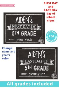 first day of school sign printable white chalkboard. last day of school sign editable. Change the name and year's color- last day of 5th grade - first day of 5th grade. - Press Print Party!