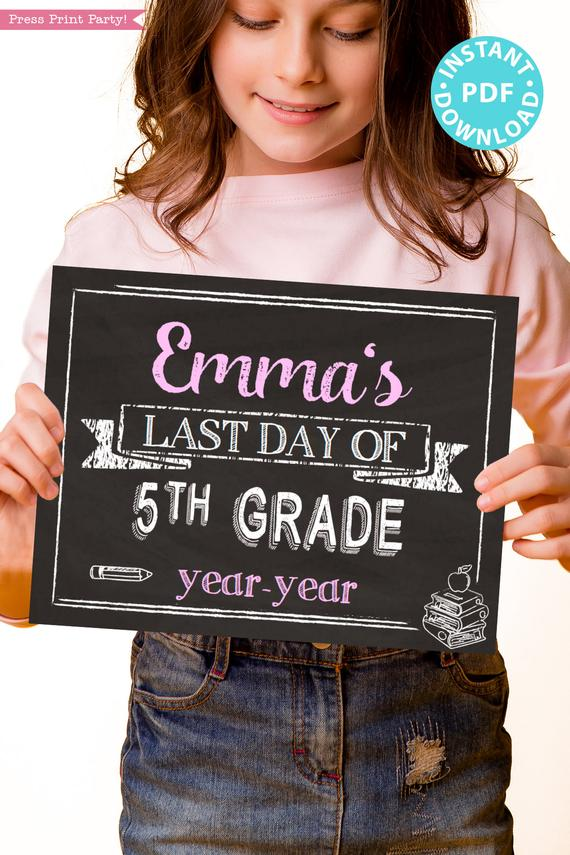 first day of school sign printable white chalkboard. last day of school sign editable. Last day of 5th grade - Press Print Party!