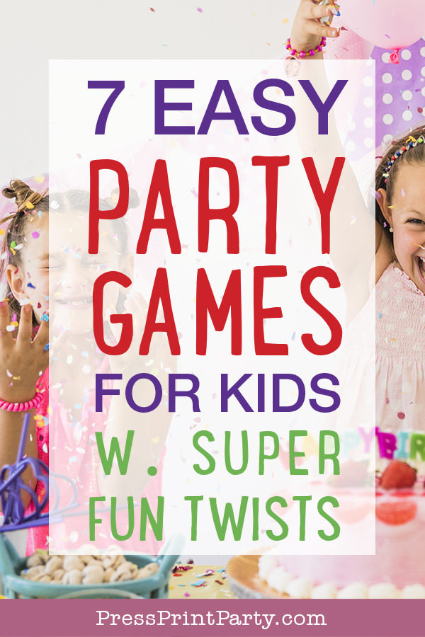 7 easy party games for kids w super fun twists