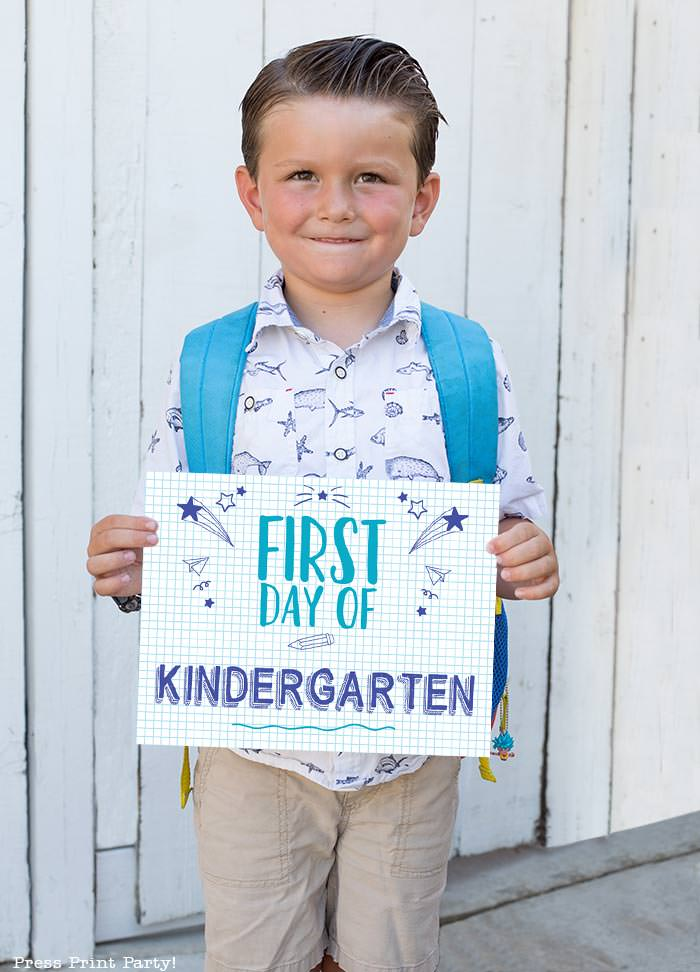 FREE First day of school signs printable - Back to school photo ideas - picture of 1 boy standing. First day of kindergarten. by Press Print Party!