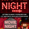 Movie marquee. letters printable moive night and arrow