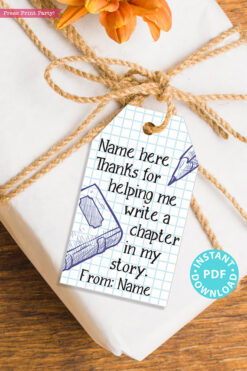 "EDITABLE Teacher Appreciation Gift Tags Printable, Thank You Gift for Teacher, ""Thanks for helping me write a chapter in my story"" INSTANT DOWNLOAD"