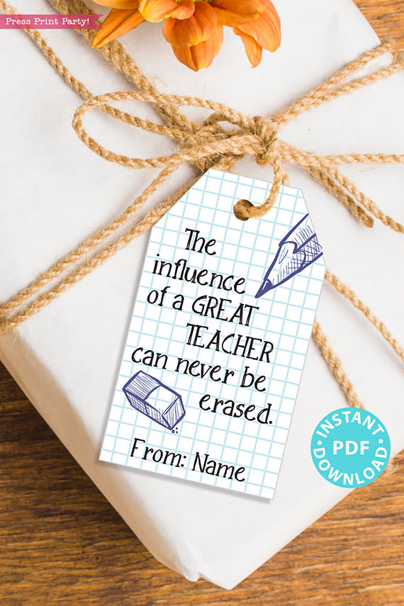 """EDITABLE Teacher Appreciation Gift Tags Printable, Thank You, """"The influence of a great teacher can never be erased."""" INSTANT DOWNLOAD"""