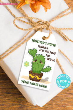 EDITABLE Teacher Appreciation Gift Tags Printable, Cactus Pun, Teacher Thank You Gift Tags, Thanks for helping me grow, INSTANT DOWNLOAD boygirl kawai cactus