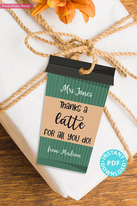 """EDITABLE Teacher Appreciation Gift Tags Printable, Thank You Coffee Card for Staff, """"Thanks a Latte for all you do!"""" INSTANT DOWNLOAD green coffee cup"""