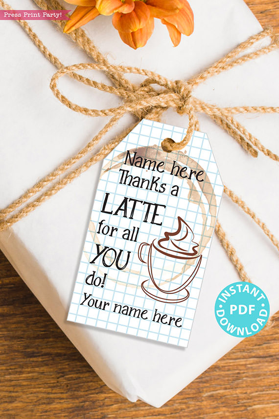 """EDITABLE Teacher Appreciation Gift Tags Printable, Thank You Coffee Card Gift for Teacher, """"Thanks a Latte for all you do!"""" INSTANT DOWNLOAD"""