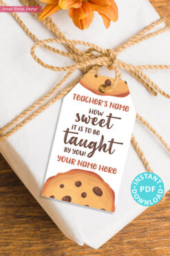 "EDITABLE Teacher Appreciation Gift Tags Printable for Cookies ""How sweet it is to be taught by you"", Thank You Gift, INSTANT DOWNLOAD"