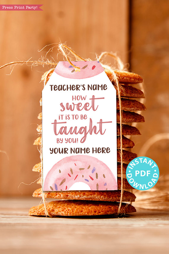 """EDITABLE Teacher Appreciation Gift Tags Printable for Donuts """"How sweet it is to be taught by you"""", Thank You Gift, INSTANT DOWNLOAD"""