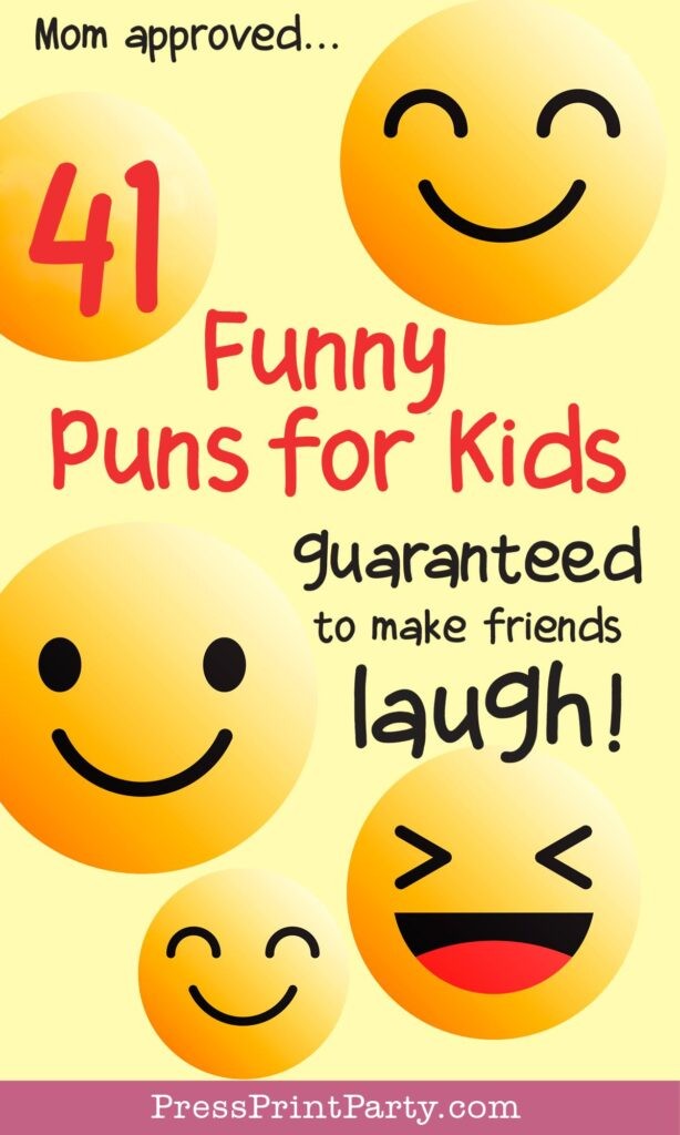 41 funny puns and jokes for kids to tell at school to make their friends laugh. mom approved clean jokes for kids. Press Print Party!