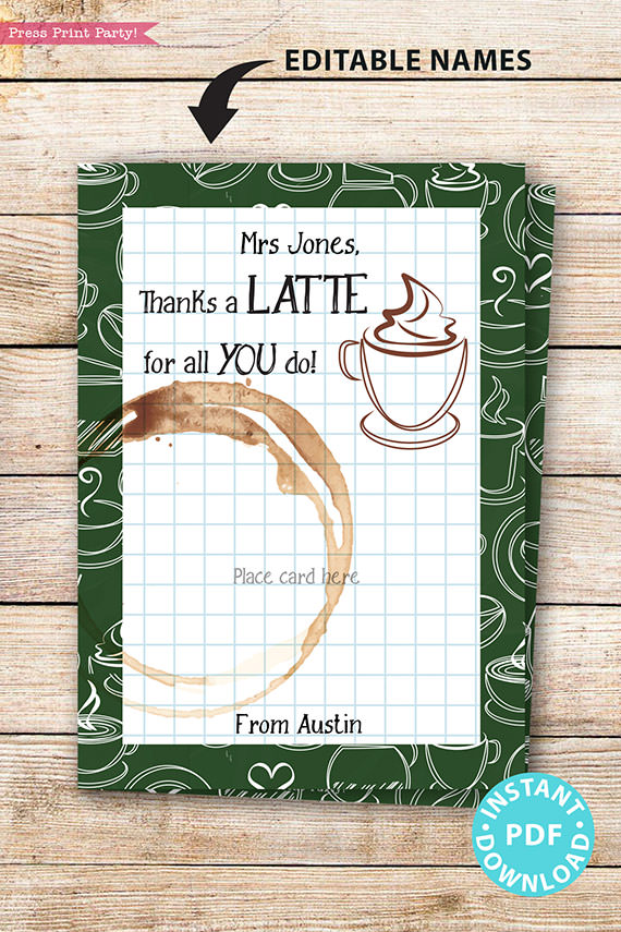 "EDITABLE Teacher Appreciation Thank You Gift Printable Template, 5x7"", Staff, Employee, ""Thanks a latte for all you do"", INSTANT DOWNLOAD"