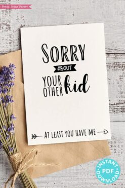 "FUNNY Mother's Day Card Printable, 5x7"", Mom card, Sorry about your other kid, From Son, From Daughter, Editable Text, INSTANT DOWNLOAD Press Print Party"