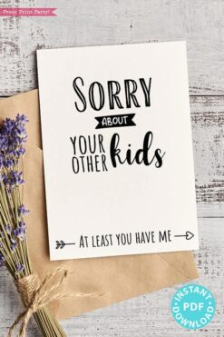 "FUNNY Mother's Day Card Printable, 5x7"", Mom card, Sorry about your other kids, From Son, From Daughter, Editable Text, INSTANT DOWNLOAD Press Print Party"