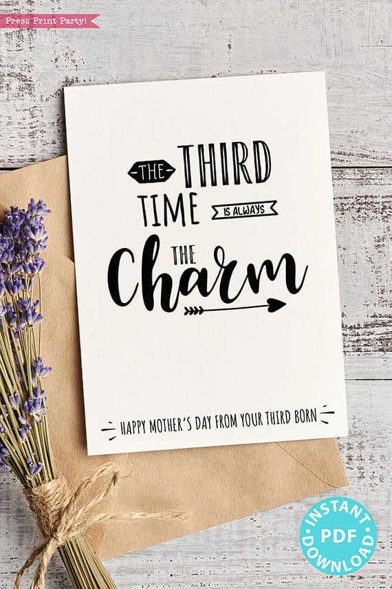 """FUNNY Mother's Day Card Printable, 5x7"""", Mom card, Third time is always the charm, From Son, From Daughter, Editable Text, INSTANT DOWNLOAD Press Print Party"""