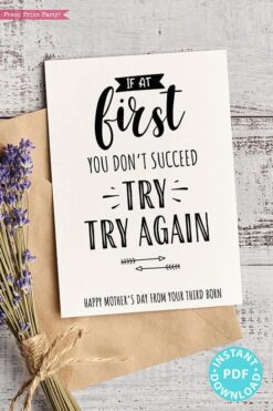 "FUNNY Mother's Day Card Printable, 5x7"", Mom card, If at first you don't succeed, From Son, From Daughter, Editable Text, INSTANT DOWNLOAD Press Print Party"