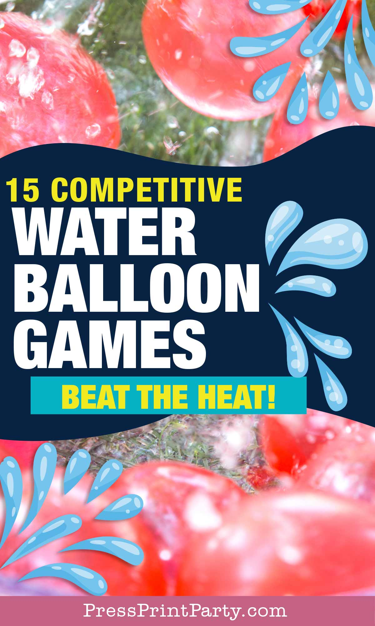 15 competitive water balloon games for teens, kids youth activies for parties, youth group, family reunions etc. Press Print Party.
