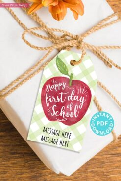 EDITABLE Back to School Gift Tags Printable, First Day of School Gift Tags, Happy 1st Day, Apple Kids or Teacher Gift Tag, INSTANT DOWNLOAD