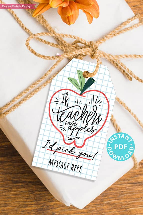 EDITABLE Back to School Teacher Gift Tags Printable, First Day of School Gift Tags, If Teachers were apples, I'd pick you, INSTANT DOWNLOAD
