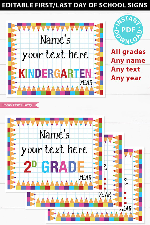 Editable First day of School Sign Printable, Last Day of School, Personalized School sign, All Grades, Back to School, INSTANT DOWNLOAD