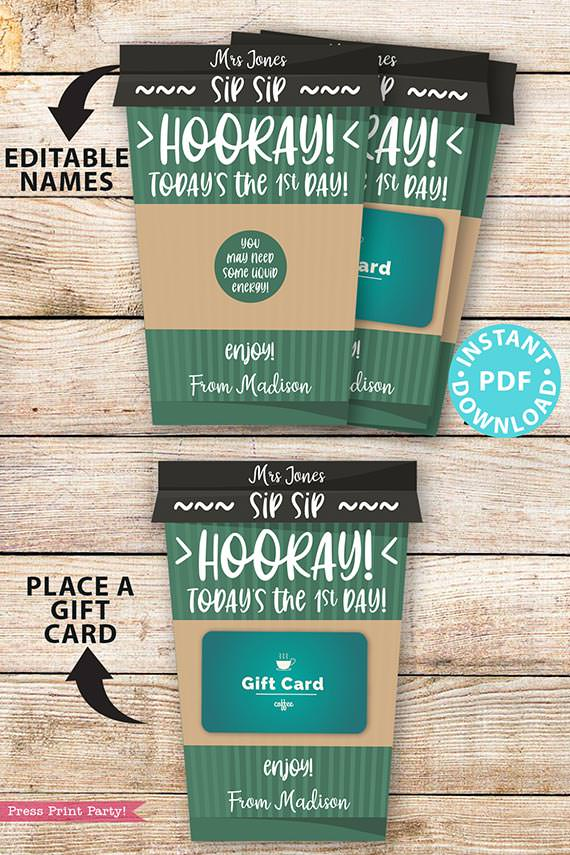 EDITABLE Back to School Gift Card Holder Printable, Coffee Teacher Appreciation, Hooray! Today's the First day, of School, INSTANT DOWNLOAD