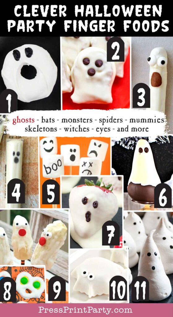 Halloween party finger foods treats and appetizers - Ghost Donuts Nutter Butter Ghost Cookies Ghost Pretzels String Cheese Ghosts Marshmallow Ghosts Chocolate Pear Ghosts Strawberry Ghosts Screaming Ghost Pretzels Boo-tiful Banana Ghosts Ghost Mini Muffins Meringue Ghosts Press Print Party!