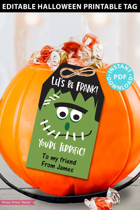 EDITABLE Halloween Tag Printable, Let's be Frank, You're Terrific, Frankenstein, Kids Halloween Party Favors, Goodie Bag, INSTANT DOWNLOAD